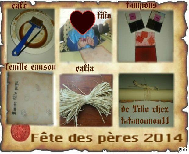 F te des p res 2014 de tilio parchemin maison - Fetes des peres 2014 ...